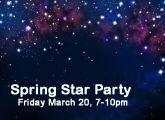 Spring Star Party - March 20th